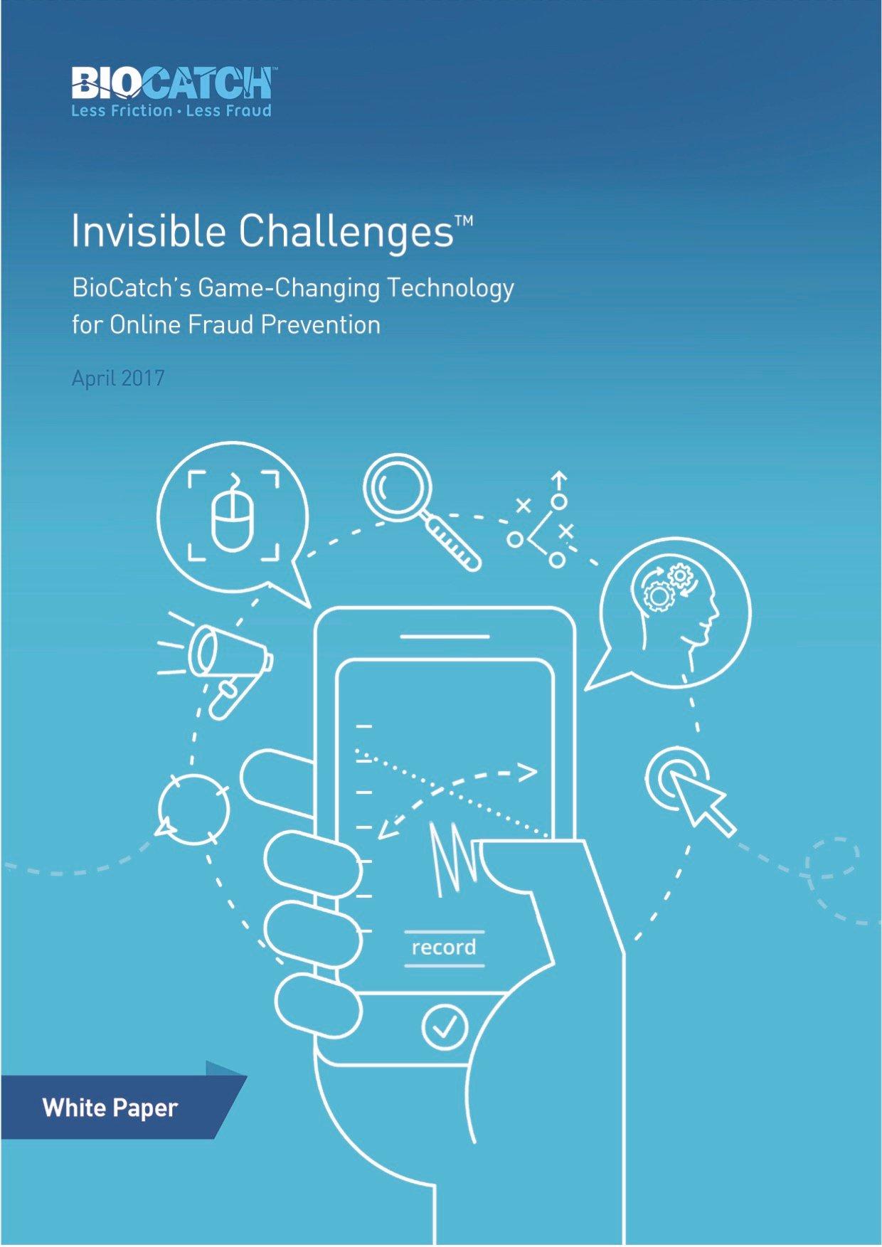 BioCatch_Invisible_Challenges_ FINAL-FINAL (23.4.17)-1