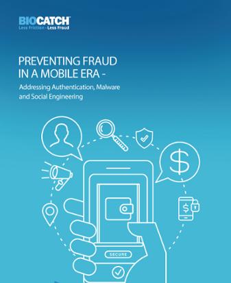 Preventing Fraud in a Mobile Era