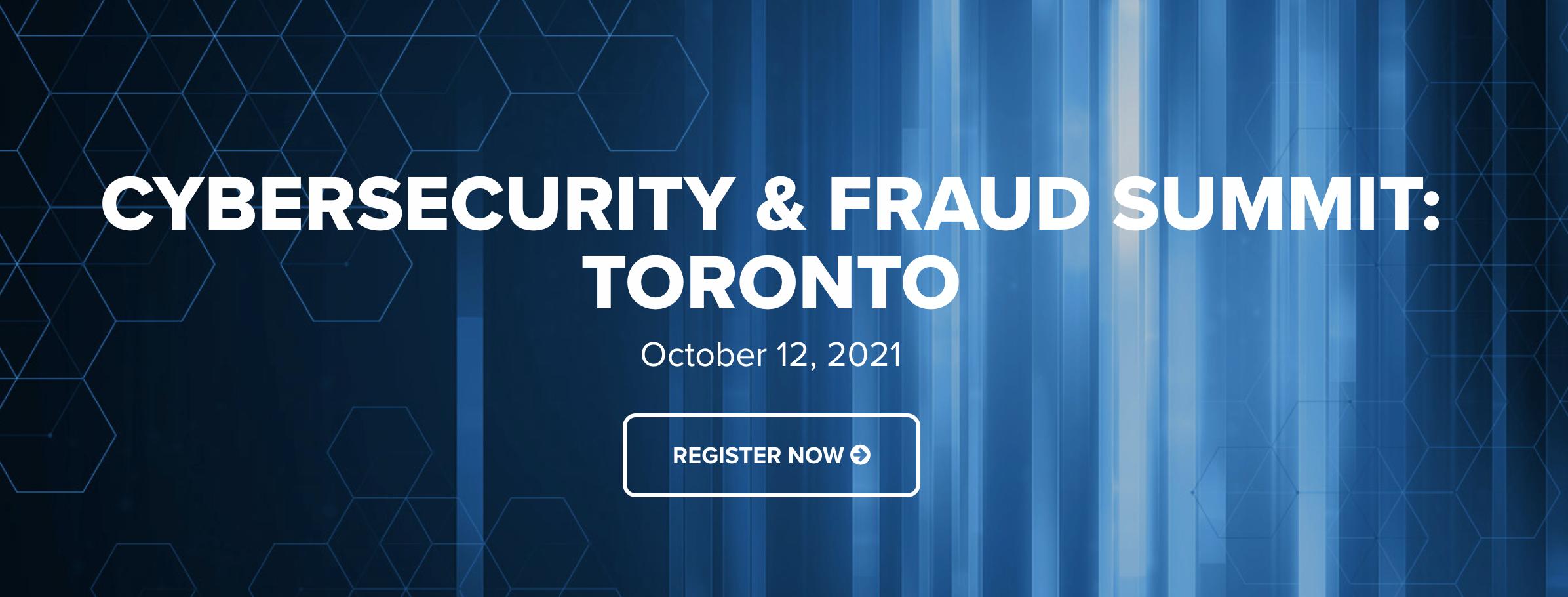 Cybersecurity & Fraud Summit: Toronto