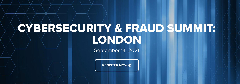 Cyersecurity & Fraud Summit: London